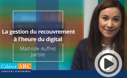 Nos juristes sur le recouvrement : Le recouvrement de créances à l'heure du numérique