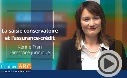 Nos juristes sur le recouvrement : La saisie conservatoire et l'assurance crédit