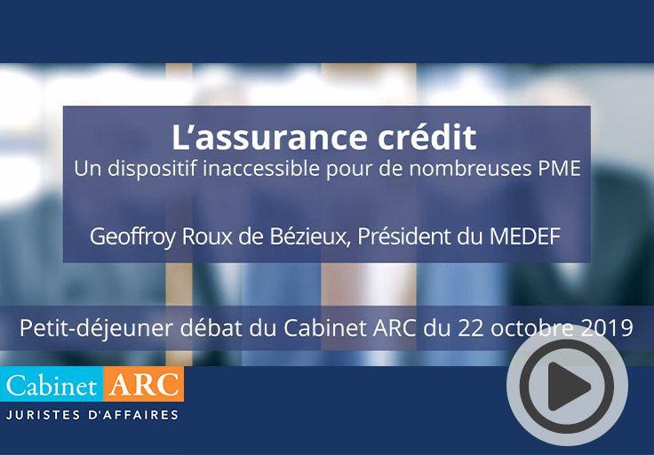 Geoffroy Roux de Bézieux aborde le sujet de l'assurance crédit, un dispositif trop souvent inaccessible aux PME, lors de son intervention le 22 octobre 2019