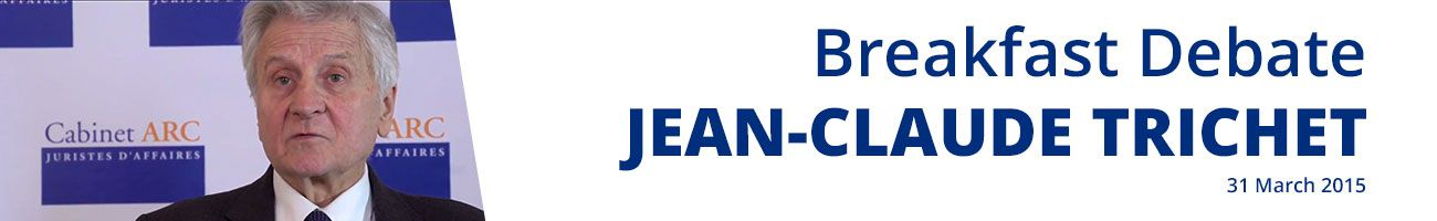 Jean-Claude Trichet, guest of ARC Cabinet