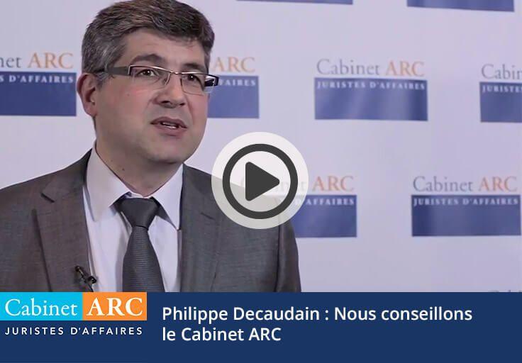 Philippe Decaudain - CMCA recommande de confier la gestion du recouvrement de créances au Cabinet ARC