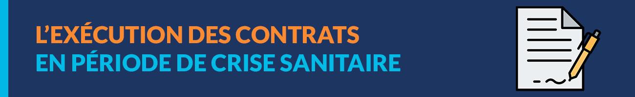 Exécution des contrats pendant la crise du coronavirus