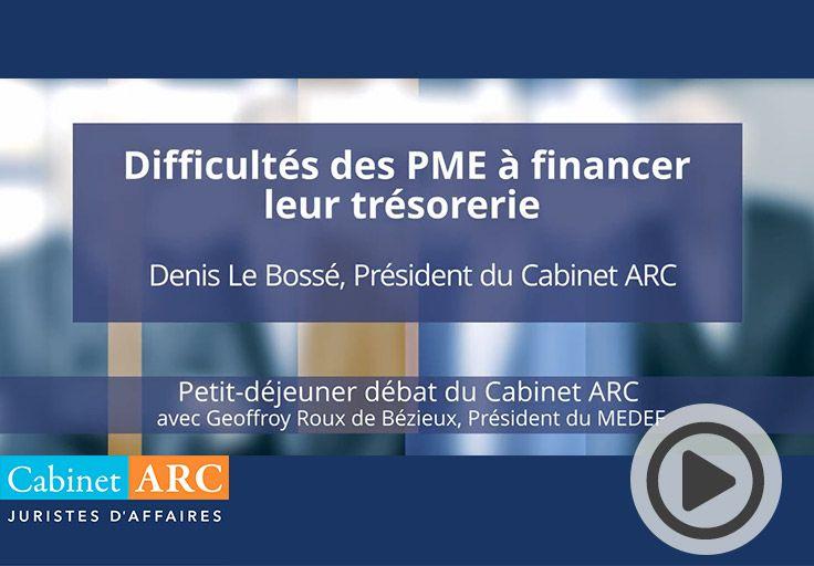 Denis Le Bossé aborde les difficultés de financement de trésorerie des entreprises françaises lors du petit-déjeuner débat du 22 Octobre 2019
