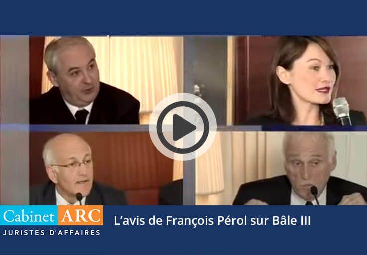 François Pérol, about Basel III