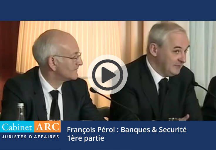 François Pérol about banks and security - 1