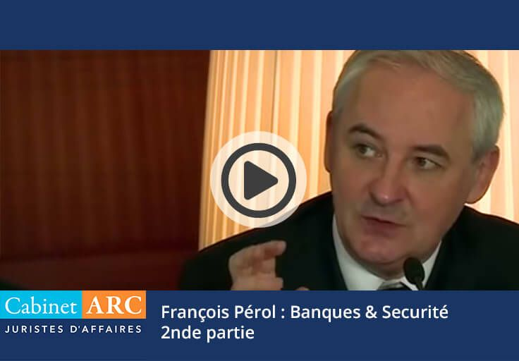 François Pérol on banks and security - 2