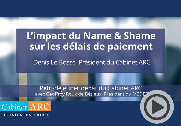 Denis Le Bossé commente l'efficacité du dispositif du Name & Shame en matière de retard de paiement lors du petit-déjeuner débat du 22 Octobre 2019