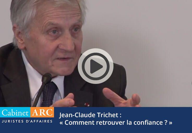 Jean-Claude Trichet: How to regain confidence?