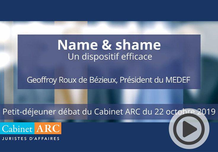 Geoffroy Roux de Bézieux commente l'intérêt du dispositif du Name & Shame lors du petit-déjeuner débat du 22 Octobre 2019