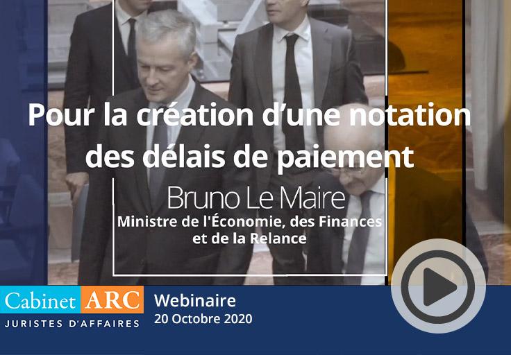 Bruno Le Maire exprime sa position sur la notation des délais de paiement, le 20 Octobre 2020