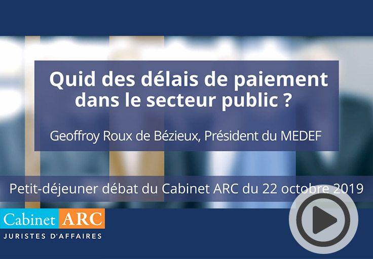 Geoffroy Roux de Bézieux au sujet des retards de paiement du secteur public et leur évolution, lors de sa participation au petit déjeuner débat du 22 Octobre 2019