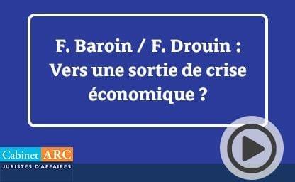 F. Baroin et F. Drouin sur une possible sortie de crise économique